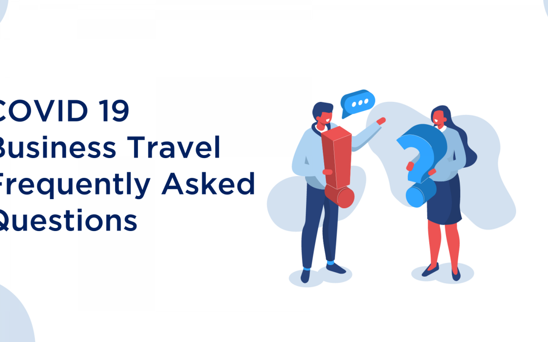 Post Covid-19: Your Frequently Asked Travel Questions