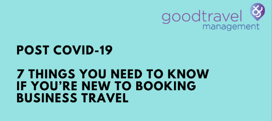 7 things you need to know if new to booking travel post covid-19